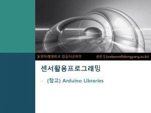 LOGO Arduino Libraries Arduino Libraries Arduino Libraries Dongyang
