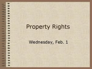 Property Rights Wednesday Feb 1 Property Rights Bundle