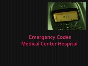 Emergency Codes Medical Center Hospital Emergency Codes Medical