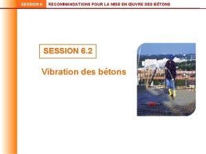 SESSION 6 RECOMMANDATIONS POUR LA MISE EN UVRE