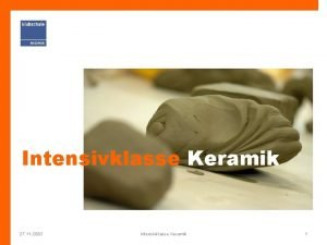 Intensivklasse Keramik 27 11 2020 Intensivklasse Keramik 1