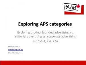 Exploring APS categories Exploring product branded advertising vs