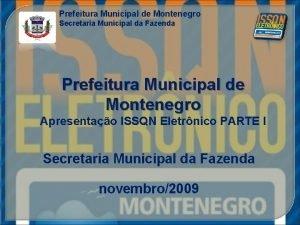 Prefeitura Municipal de Montenegro Secretaria Municipal da Fazenda