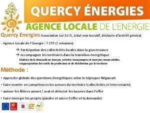 Quercy Energies Association Loi 1901 but non lucratif