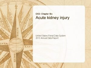 CKD Chapter Six Acute kidney injury United States
