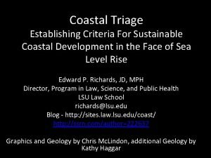Coastal Triage Establishing Criteria For Sustainable Coastal Development