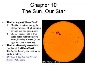 Chapter 10 The Sun Our Star The Sun