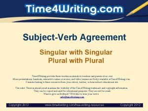 SubjectVerb Agreement Singular with Singular Plural with Plural