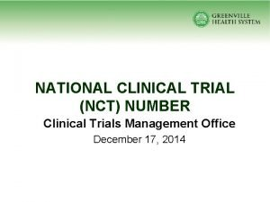 NATIONAL CLINICAL TRIAL NCT NUMBER Clinical Trials Management