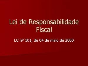 Lei de Responsabilidade Fiscal LC n 101 de