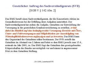 Gesetzlicher Auftrag des Sachverstndigenrats SVR SGB V 142