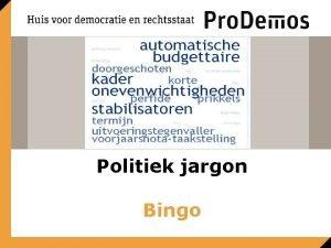 Politiek jargon Bingo Bingo Politiek jargon Iemand verzwijgt