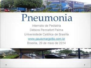 Pneumonia Internato de Pediatria Dbora Pennafort Palma Universidade
