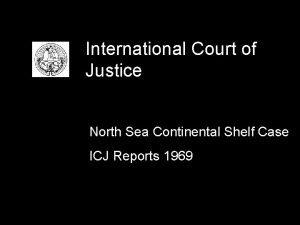 International Court of Justice North Sea Continental Shelf