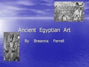 Ancient Egyptian Art By Breanna Ferrell Pottery Egypt
