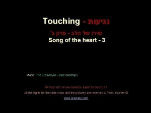 Touching Song of the heart 3 Music The