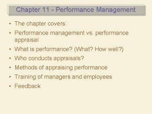 Chapter 11 Performance Management The chapter covers Performance