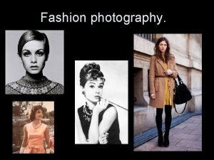 Fashion photography Fashion Photography What is it The