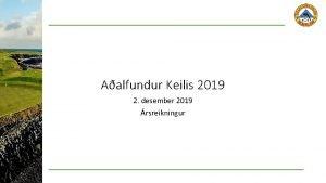 Aalfundur Keilis 2019 2 desember 2019 rsreikningur Rekstrarreikningur