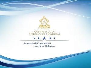 Secretaria de Coordinacin General de Gobierno 1 Direccin