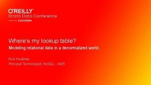 Wheres my lookup table Modeling relational data in