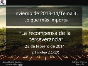 Invierno de 2013 14Tema 3 Lo que ms