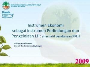 Instrumen Ekonomi sebagai instrumen Perlindungan dan Pengelolaan LH