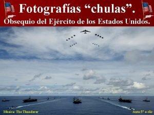 Fotografas chulas Obsequio del Ejrcito de los Estados