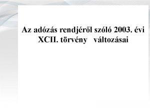 Az adzs rendjrl szl 2003 vi XCII trvny