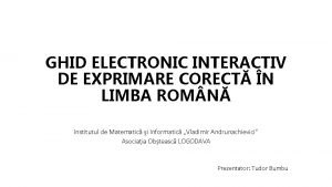 GHID ELECTRONIC INTERACTIV DE EXPRIMARE CORECT N LIMBA