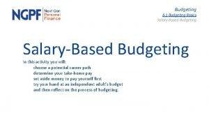 Budgeting 6 1 Budgeting Basics SalaryBased Budgeting In