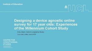 Designing a device agnostic online survey for 17