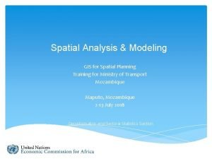 Spatial Analysis Modeling GIS for Spatial Planning Training
