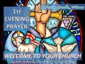 1 st EVENING PRAYER St Pauls Church Wibsey