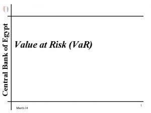 Central Bank of Egypt Value at Risk Va
