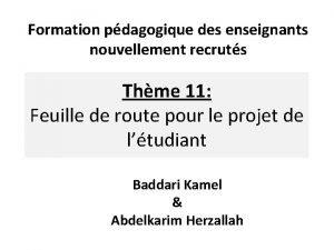Formation pdagogique des enseignants nouvellement recruts Thme 11