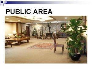 PUBLIC AREA RESTORAN PUBLIC AREA Public area section