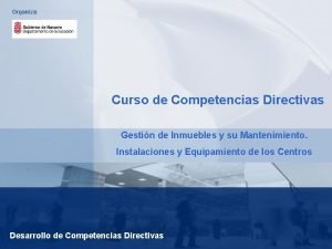Organiza Curso de Competencias Directivas Gestin de Inmuebles