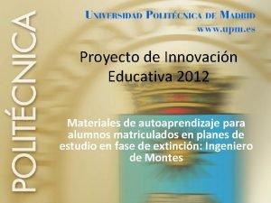 Proyecto de Innovacin Educativa 2012 Materiales de autoaprendizaje