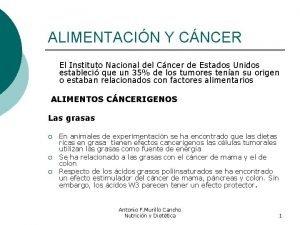 ALIMENTACIN Y CNCER El Instituto Nacional del Cncer