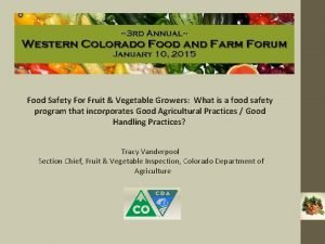 Food Safety For Fruit Vegetable Growers What is