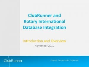 Club Runner and Rotary International Database Integration Introduction