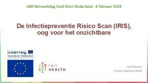 ABR Netwerkdag Zuid West Nederland 8 februari 2018