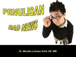 Dr Mustika Lukman Arief SE MM Tidak ada