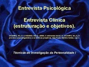 Entrevista Psicolgica Entrevista Clnica estruturao e objetivos OCAMPO