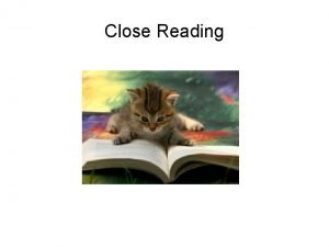 Close Reading Own Words Own Words Questions First