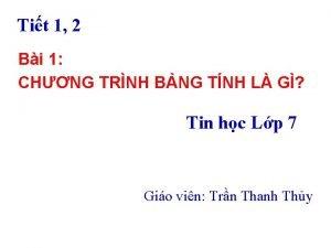 Tit 1 2 Bi 1 CHNG TRNH BNG