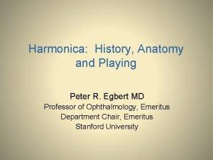 Harmonica History Anatomy and Playing Peter R Egbert