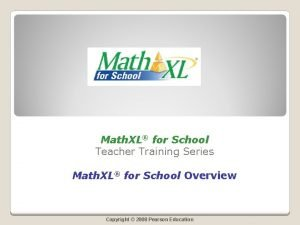 Math XL for School Teacher Training Series Math