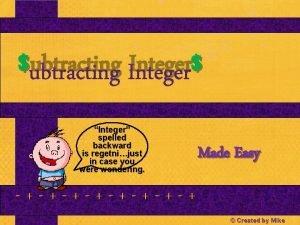 ubtracting Integer Integer spelled backward is regetnijust in